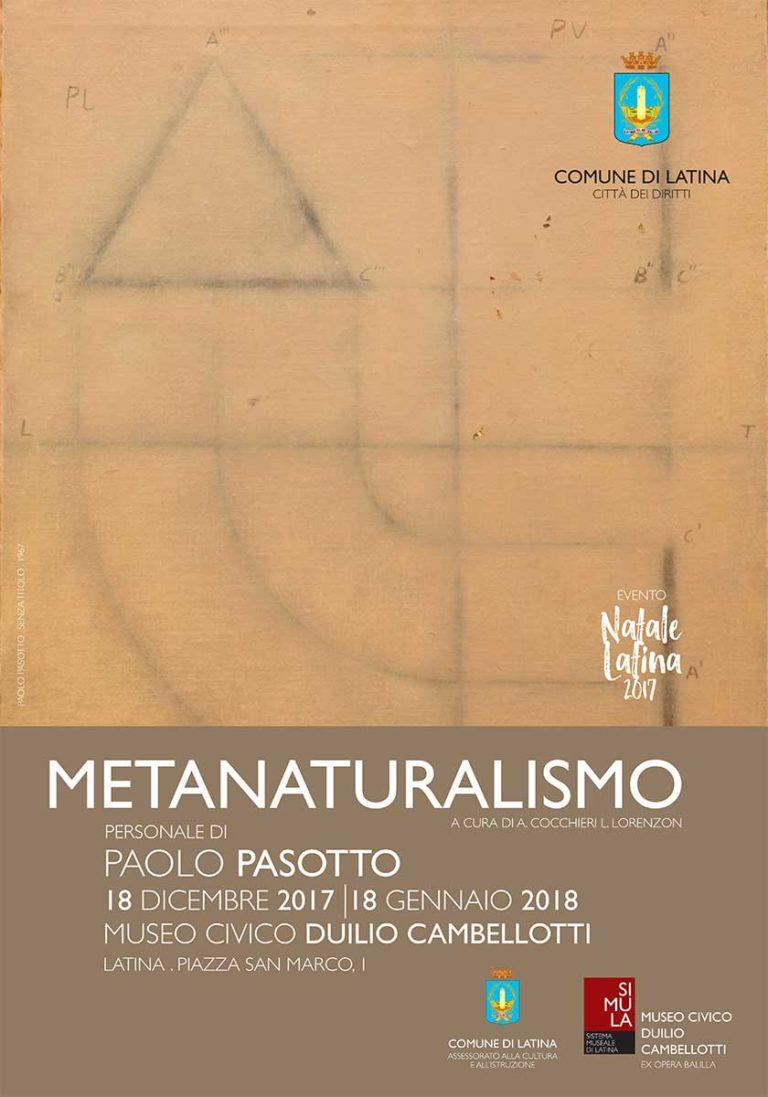 Manifesto della mostra Metanaturalismo, Paolo Pasotto, presso il Museo Duilio Cambellotti a Latina (2017-2018)