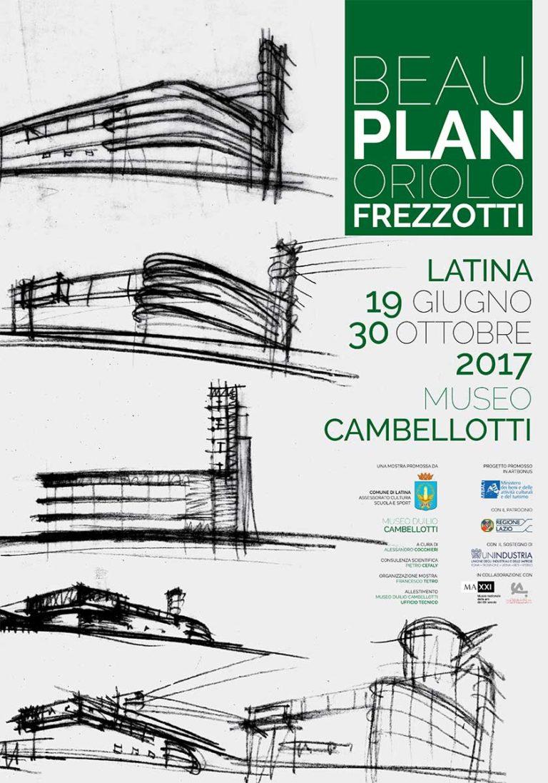 Manifesto della mostra Beau Plan, Oriolo Frezzotti, presso il Museo Duilio Cambellotti a Latina (2017)